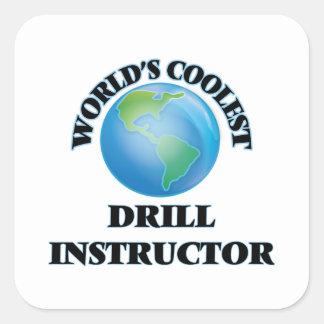 El instructor del taladro más fresco del mundo pegatina cuadrada