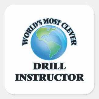El instructor del taladro más listo del mundo pegatina cuadrada