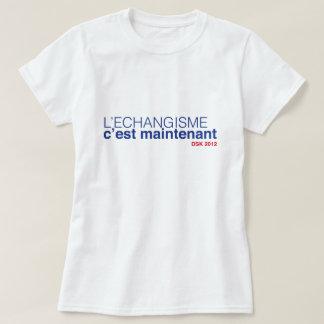 El intercambio de parejas esto es ahora - DSK 2012 Camiseta