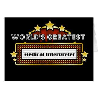 El intérprete médico más grande del mundo felicitaciones