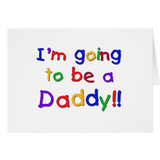 El ir a ser colores Papá-Primarios Felicitaciones