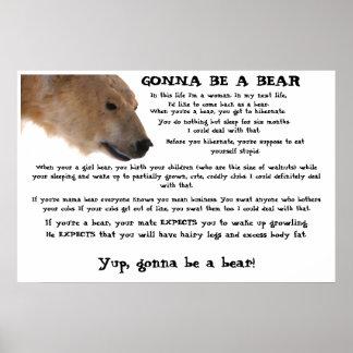 El ir a ser un oso póster