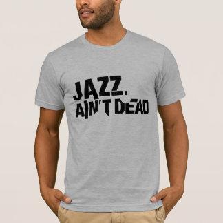 El JAZZ NO ES la camiseta básica cabida de los