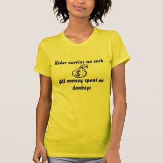 El jinete no lleva ningún efectivo, todo el camisetas