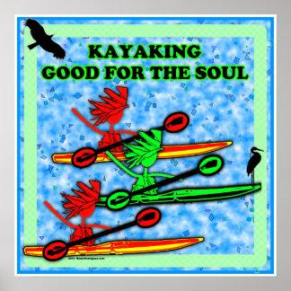 El Kayaking bueno para el alma Posters