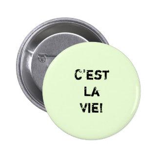 "¡El ""La de C'est compite! "" Chapa Redonda De 5 Cm"