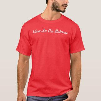 El La de Viva compite Boheme Camiseta