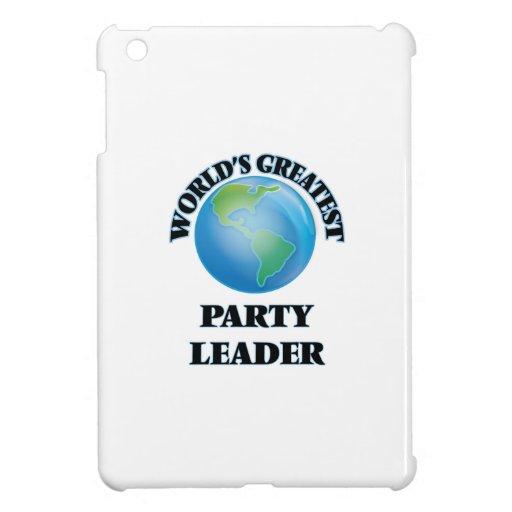 El líder del fiesta más grande del mundo
