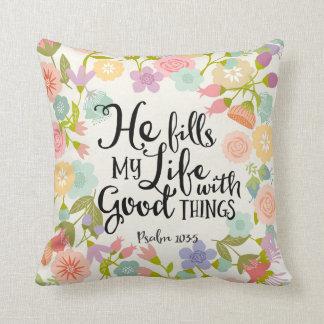 Él llena mi almohada del algodón de la vida