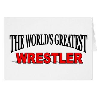 El luchador más grande del mundo tarjeta de felicitación