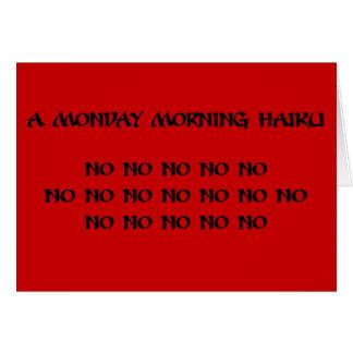 El lunes por la mañana Haiku Tarjeton