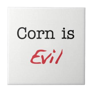 El maíz es malvado - baldosa cerámica