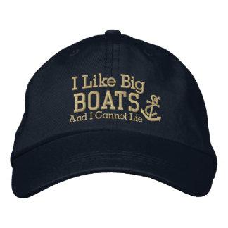 El marinero I tiene gusto de los barcos grandes Gorras De Béisbol Bordadas