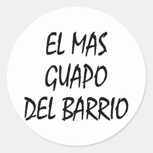 EL Mas Guapo Del Barrio Etiquetas