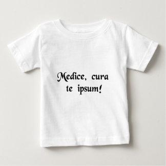 ¡El médico, cura el thyself! Camiseta