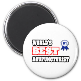 El mejor Acupuncturist del mundo Imanes Para Frigoríficos