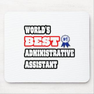 El mejor ayudante administrativo del mundo alfombrilla de ratón