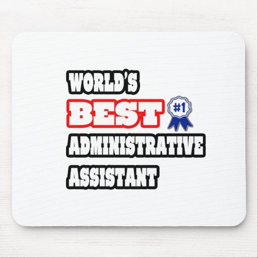 El mejor ayudante administrativo del mundo tapetes de raton