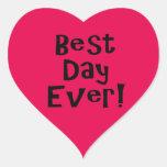 ¡El mejor día nunca! Pegatina En Forma De Corazón
