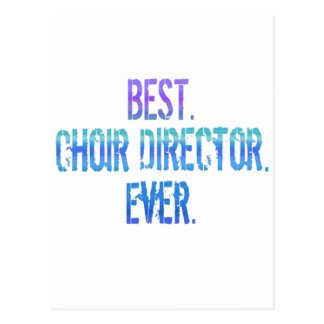 El mejor. Director del coro. Nunca Tarjeta Postal