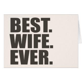 El mejor. Esposa. Nunca Tarjeta De Felicitación