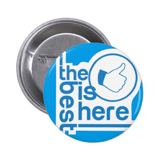 El mejor está aquí diseño - botón hermoso
