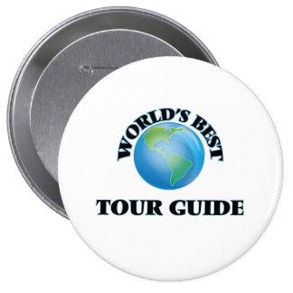 El mejor guía turístico del mundo chapa redonda de 10 cm