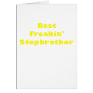 El mejor hermanastro de Freakin Tarjeta De Felicitación