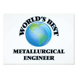 El mejor ingeniero metalúrgico del mundo invitación 12,7 x 17,8 cm