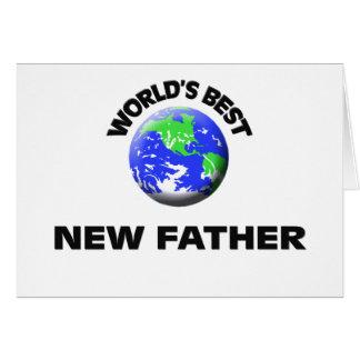 El mejor nuevo padre del mundo felicitacion