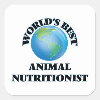 El mejor nutricionista animal del mundo pegatina cuadrada
