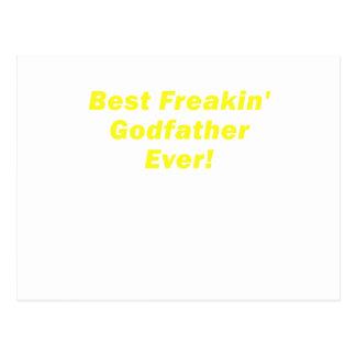 El mejor padrino de Freakin nunca Postal