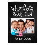 ¡El mejor papá del mundo, manos abajo! Felicitaciones