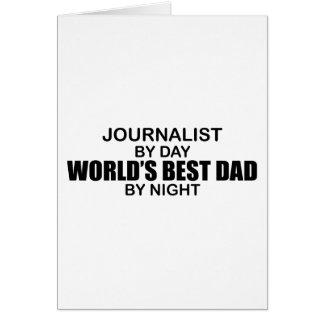 El mejor papá del mundo - periodista tarjeta