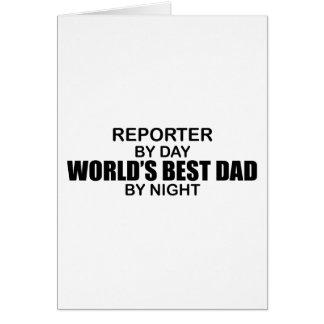 El mejor papá del mundo - reportero tarjeta de felicitación