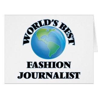 El mejor periodista de la moda del mundo tarjeta de felicitación grande