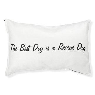 El mejor perro es un perro del rescate cama para mascotas