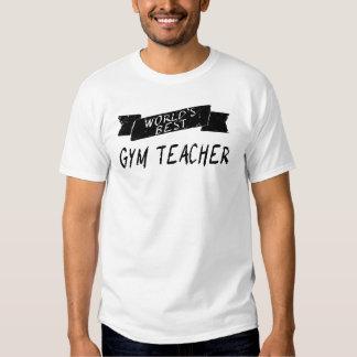 El mejor profesor del gimnasio del mundo camisas