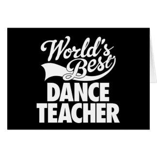 El mejor profesor Notecard de la danza del mundo Tarjeta De Felicitación