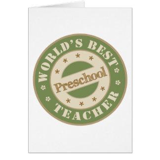 El mejor profesor preescolar de los mundos tarjeta de felicitación