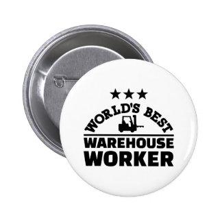 El mejor trabajador del almacén del mundo chapa redonda de 5 cm