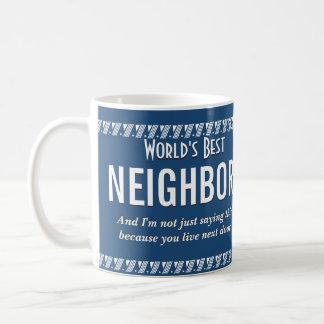 El mejor vecino del mundo taza de café