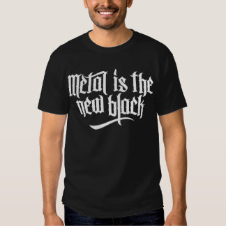 El metal es el nuevo negro No.1 (blanco) Camiseta