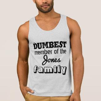 El miembro más mudo de la familia - personalícela camiseta de tirantes