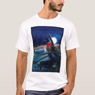 el mothman, DA SU SANGRE A MOTHMAN Camiseta