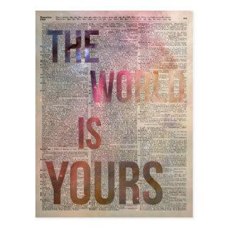 El mundo es el suyo cita de motivación postal