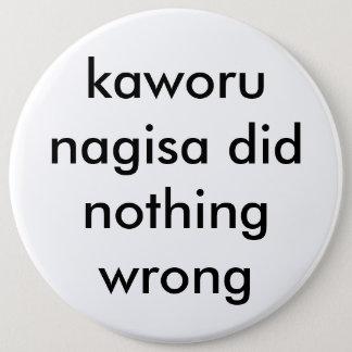 el nagisa del kaworu no hizo nada botón incorrecto