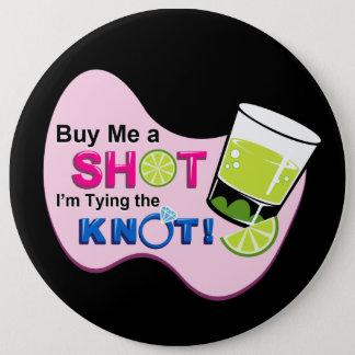 """El negro """"me compra un tiro que estoy atando Pin Chapa Redonda De 15 Cm"""