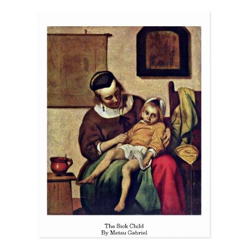 El niño enfermo. Por Metsu Gabriel Postales