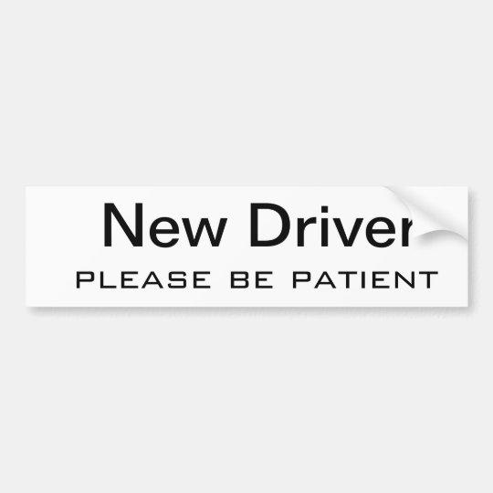 El nuevo conductor, sea por favor paciente pegatina para coche